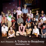 Tribute to Broadway Cast